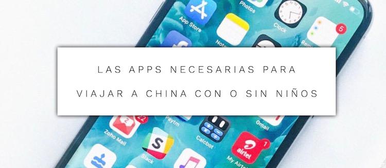 Las apps necesarias para viajar a China
